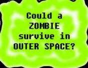 Zombies in Space?